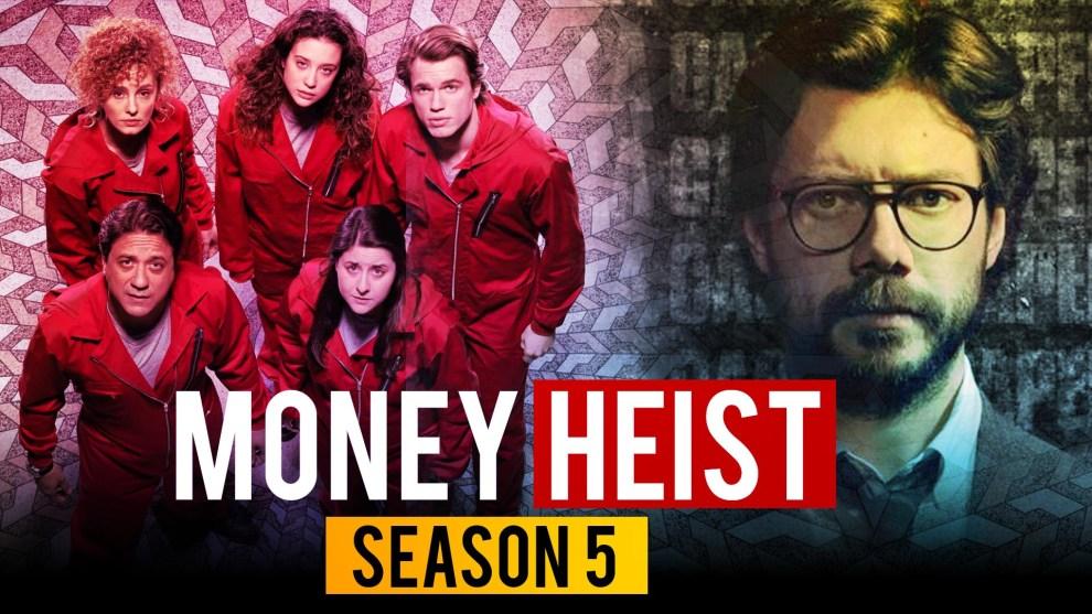 Money Heist Season 5 Release Date Watch online on Netflix Cast Crew Story & Review